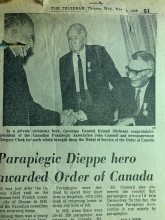 Newspaper article image from The Telegram May 29, 1968. Title reads: Paraplegic Dieppe Hero awarded Order of Canada. Picture has John Counsell shaking hands with Governor General Roland Mitchener, Gregory Clarke, another award winner, is also in the pic.